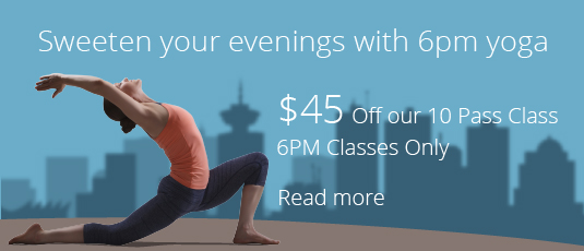 $45 off our 10 pass class, 6 pm classes only